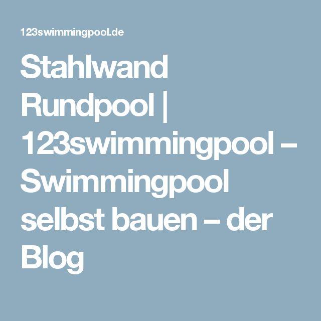 Stahlwand Rundpool | 123swimmingpool – Swimmingpool selbst bauen – der Blog