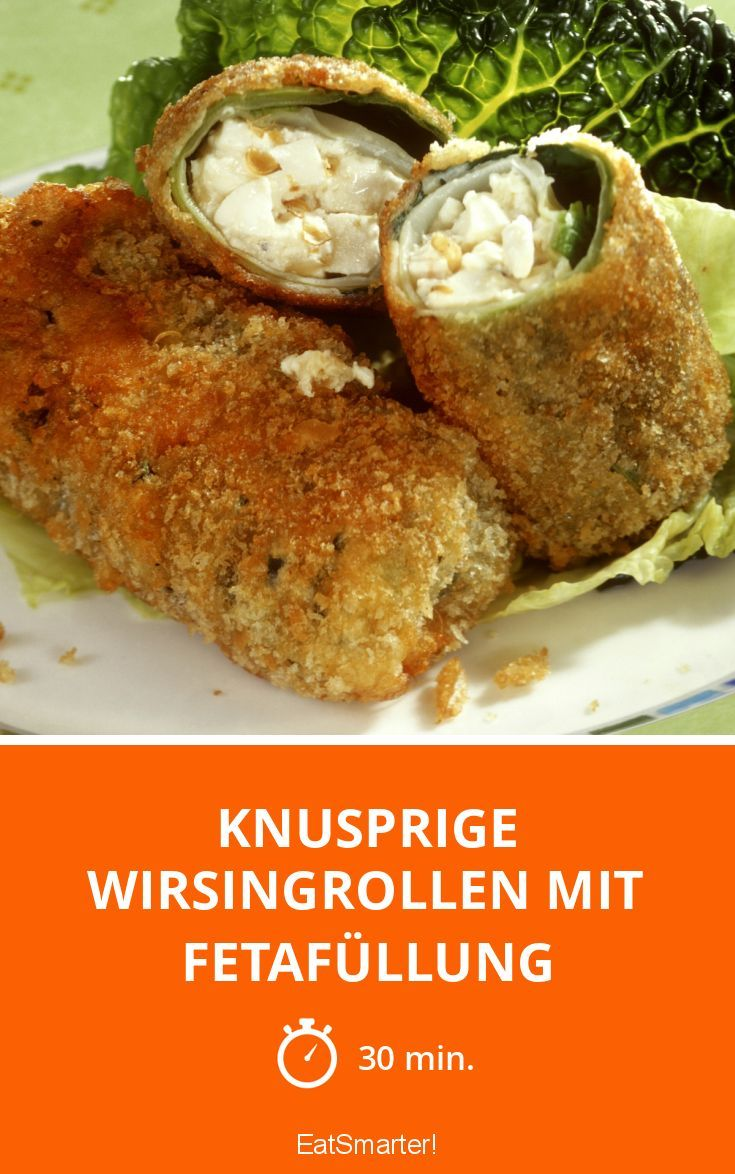 Knusprige Wirsingrollen mit Fetafüllung - smarter - Zeit: 30 Min. | eatsmarter.de