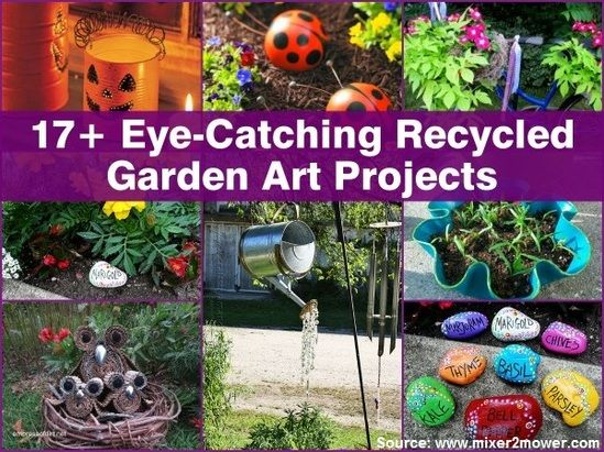 17 eye catching recycled garden art projects for more for Recycled garden art ideas