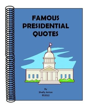 """Here are 12 posters featuring presidential quotes and activities for your secondary classroom. Each printable poster is 8-1/2""""x11"""" and features a famous presidential quote.The name of the president isn't on each poster, so there are many opportunities for activities and discussions. You will, of course, receive an answer key! In addition, you will receive 15 activity ideas for learning about the presidents."""