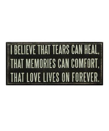 Look at this #zulilyfind! 'Tears Can Heal' Box Sign #zulilyfinds