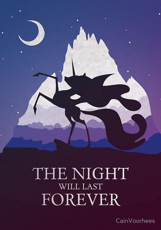 """The Night Will Last Forever. Lol this is a greeting card!!!!! """"Oh you're sick?"""" here """"THE NIGHT WILL LAST FOREVER!!!!""""   That'll make a good impression... Maybe on your Brony cousin! Lol"""