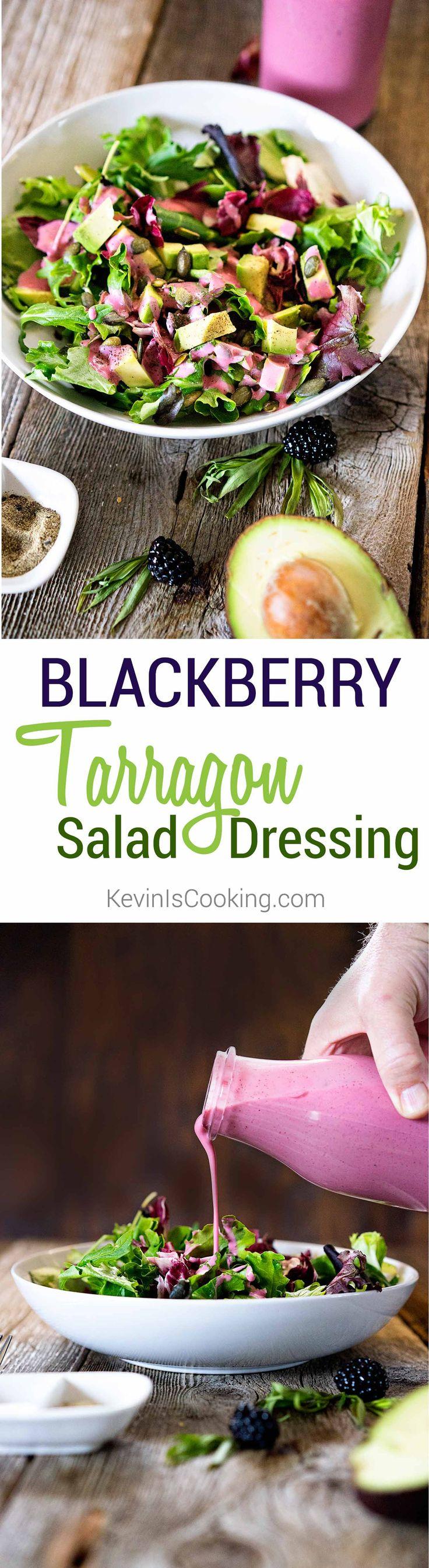 Blackberry Tarragon Salad Dressing. .