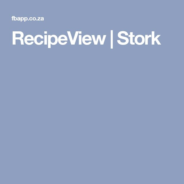 RecipeView | Stork