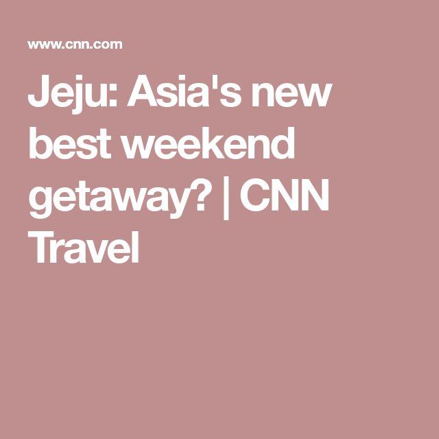 Jeju: Asia's new best weekend getaway? | CNN Travel