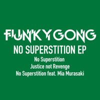 NO SUPERSTITION EP Minimix by FUNKY GONG on SoundCloud