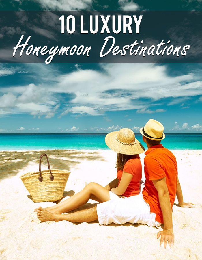 Best Honeymoon Destinations Images On Pinterest Honeymoons - 10 romantic and luxurious honeymoon destinations