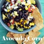 Fresh and Easy Avocado Corn Salsa Recipe by Little House Living