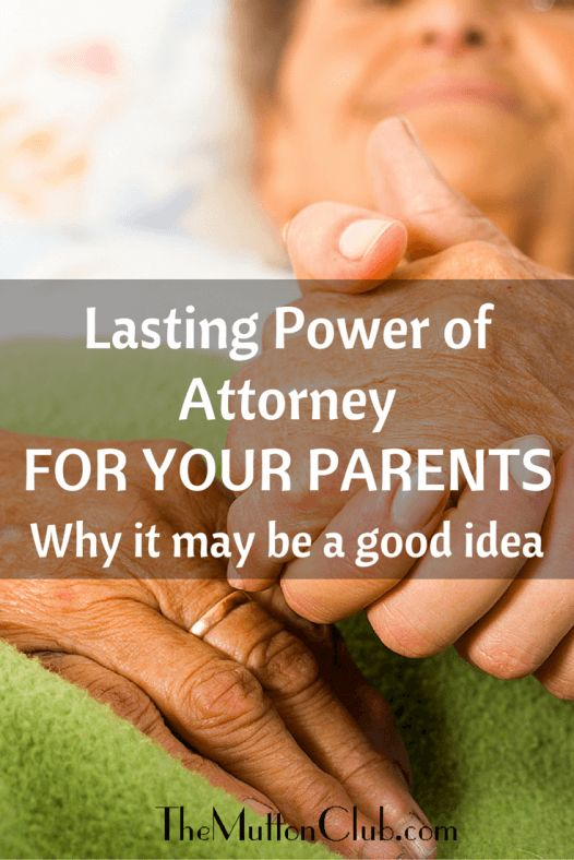 A look at the benefits of a Lasting Power of Attorney for ageing parents and why it's better to discuss it sooner rather than later.
