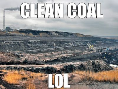 The War on Beautiful, Clean Coal | The Revolution Continues blog | by C.A. Matthews | Excellent article. Click to read and share the full blog with links to various other articles, petitions and other causes.