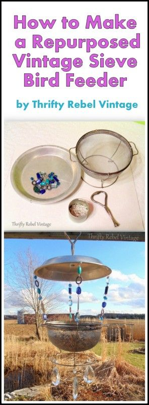 Feed your feathered frineds in style. Repurpose a vintage sieve into a bird feeder with a vintage pie plate roof.