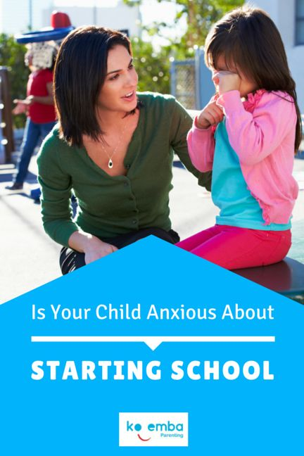 Helpful Parenting Tips if your child is anxious about starting school.