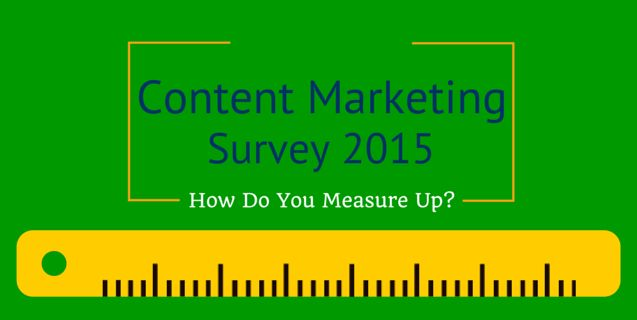 Looking for ways to measure up your content marketing? Check out this content marketing surveys 2015 #contentmarketing #contentstrategy #content #marketing