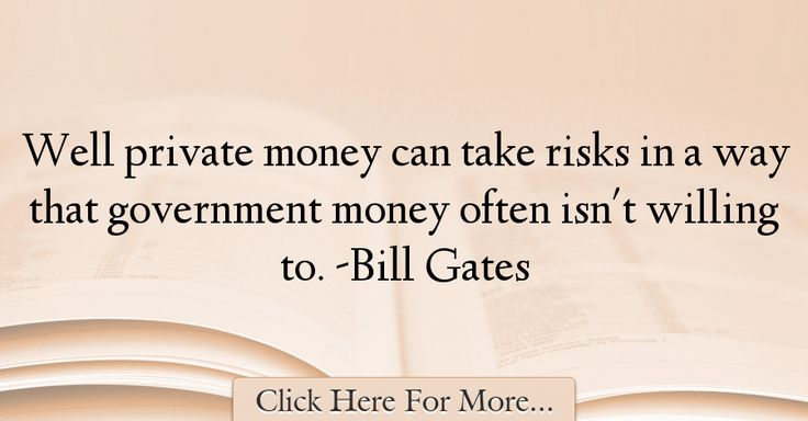 Bill Gates Quotes About Money - 47415