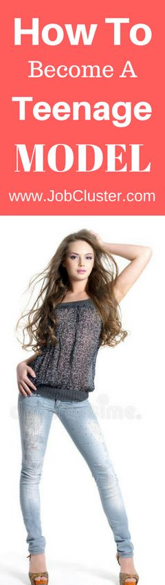 How to Become a Teenage Model #teen #models