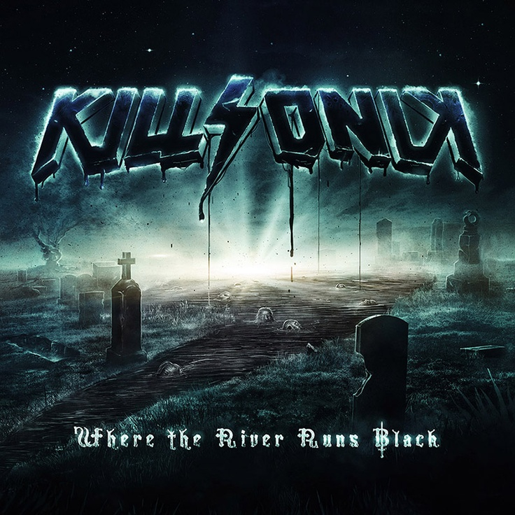 KillSonik - Where the River Runs Black (by valpnow.com)