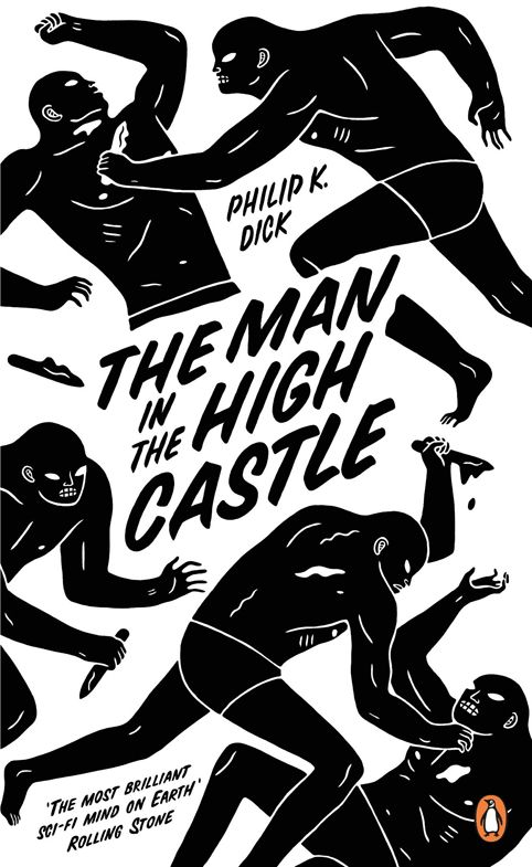 The+Man+in+the+High+Castle+by+Philip+K+Dick.+Cover+design+by+Cleon+Peterson+