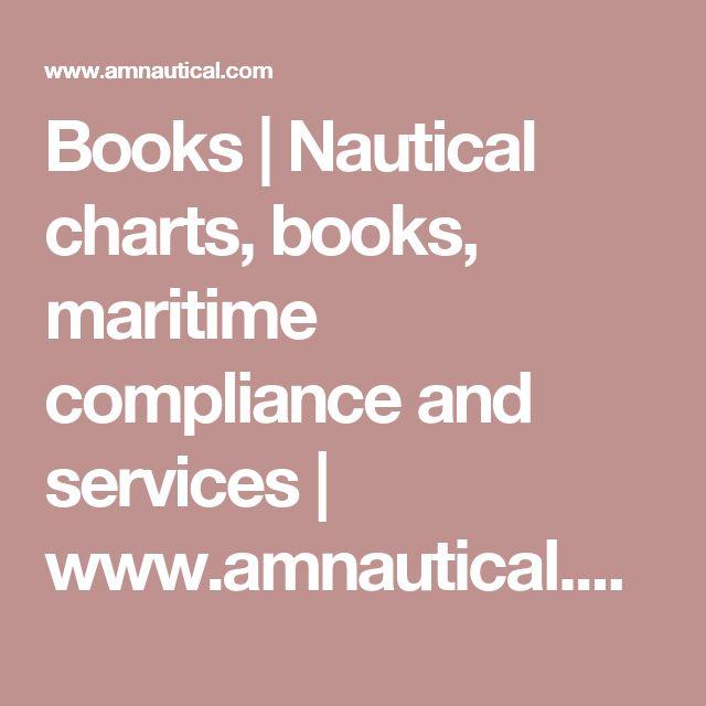Books  | Nautical charts, books, maritime compliance and services | www.amnautical.com | USA