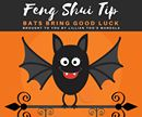 Feng Shui Tip!!!  Bats Bring Good Luck  If bats come to nest in your home don't panic! Welcome them, as they will bring you luck!  And don't forget the three-legged toad, a pair of goldfish, the dragon fish and the tortoise – all will bring luck.  Of course even if you don't have the real thing, copies will do!  For more Feng Shui tips, subscribe to Lillian Too's weekly Mandala e-zine at http://lilliantoomandalaezine.com/.  Posted by LTM Team Member MM   #FengShui #LillianToo…