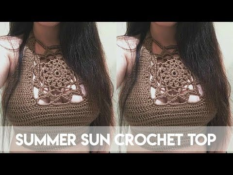 DIY SUMMER SUN CROCHET CROP TOP PART 1 - YouTube