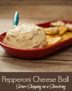 Pepperoni Cheese Ball Great recipe for game day!! Easy to make with only 5 simple ingredients! Click through for the recipe... Sisters Shopping on a Shoestring