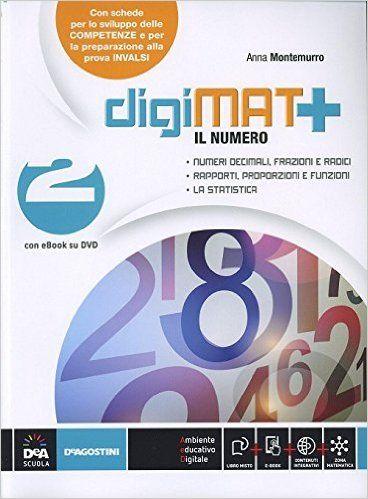 Scaricare DigiMAT +: Aritmetica 2 + Geometria 2 + Quaderno competenze 2 + eBook PDF