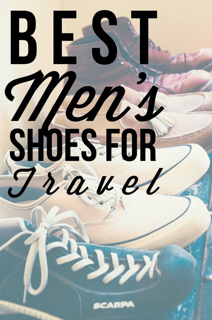 The best travel shoes for men, reviewed and tested! We raided the closet of our favorite stylish male traveler and asked for his picks for travel shoes for men for a standard vacation in Europe-- including men's travel dress shoes, men's cool sneakers for travel, and lightweight leather shoes.