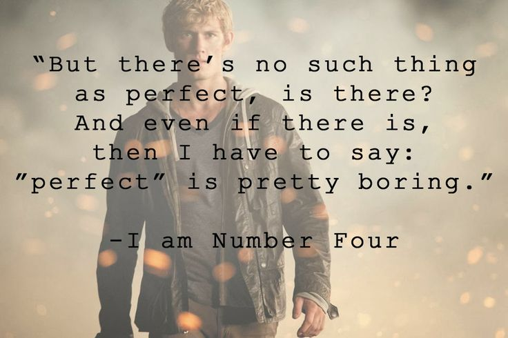 "Quote from ""I am Number Four"""