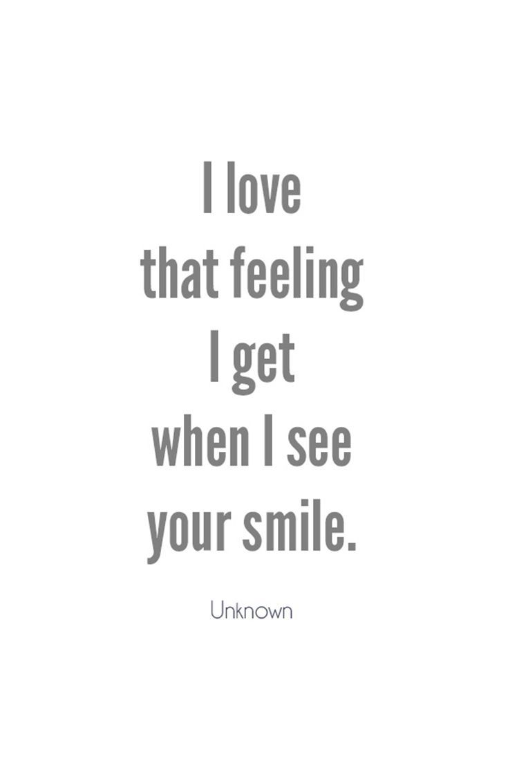 I Still Panic When You Look At Me And Smile But I Love That Feeling Most Of The Time I Unable To Smi Seeing You Quotes Your Smile Quotes Her Smile