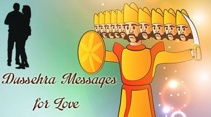 Wish your love a happy Dussehra and also express your feelings of affection for him or her through the vijaya dashami wishes. Dussehra messages to send to love through texts message.