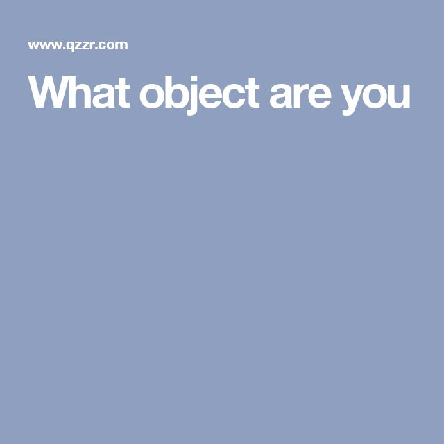 What object are you