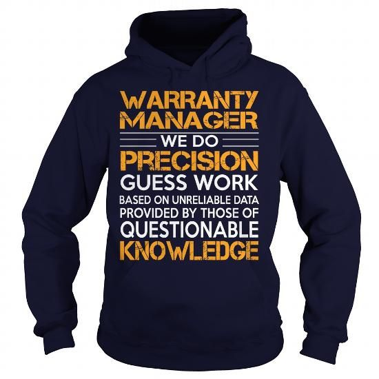 Awesome Tee For Warranty Manager T-Shirts, Hoodies (36.99$ ==► Order Here!)