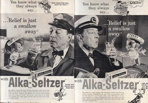 "Alka-Seltzer and its mascot named ""Speedy"" were constantly dancing across television screens during the 1950s as well as being plastered on magazine pages."