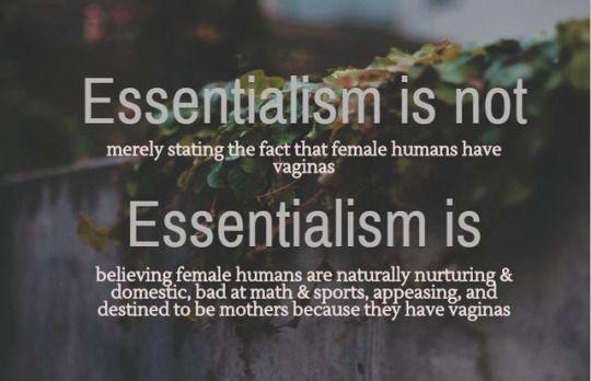 What is essentialism?   - feminism - feminist theory - gender - sex - essentialism - stereotypes