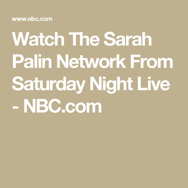 Watch The Sarah Palin Network From Saturday Night Live - NBC.com