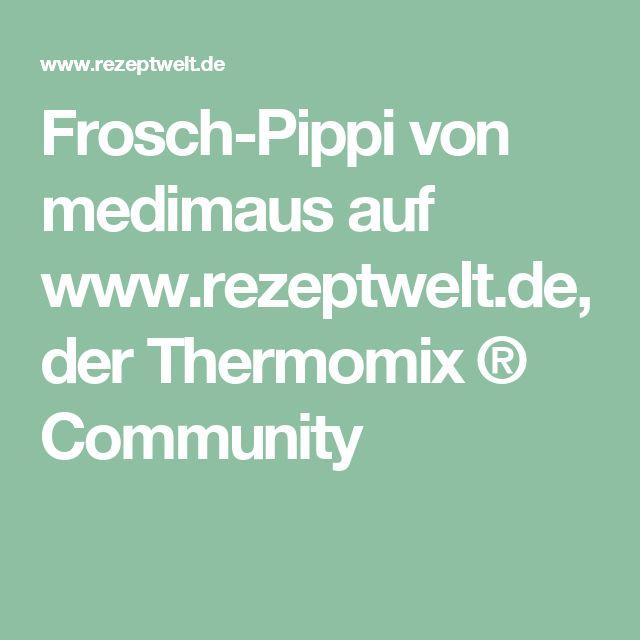 Frosch-Pippi von medimaus auf www.rezeptwelt.de, der Thermomix ® Community