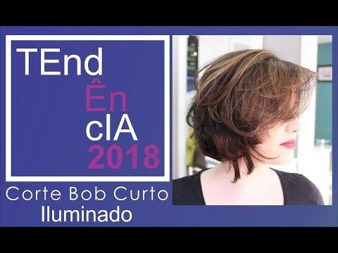 Tendência 2018 - Corte Bob Curto - YouTube