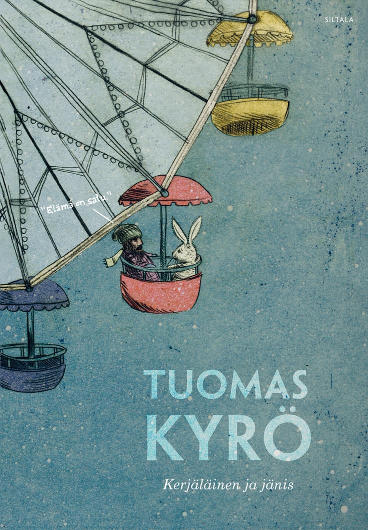 Tuomas Kyrö: Kerjäläinen ja jänis - cover Elina Warsta