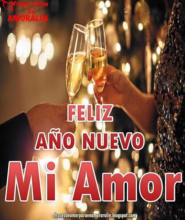 Feliz Ano Nuevo Mi Amor Frases De Amor Cortas