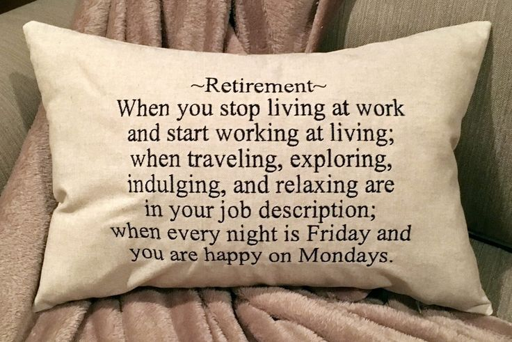 A personal favorite from my Etsy shop https://www.etsy.com/listing/508761882/pillow-retirement-gift-retirement-pillow