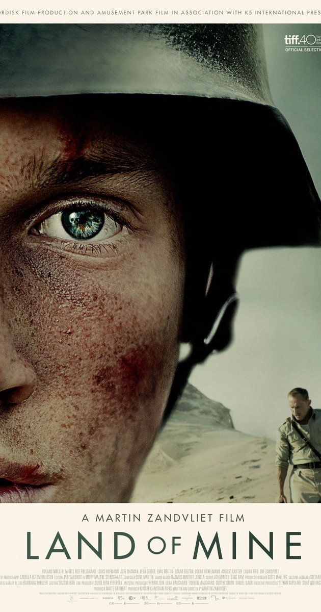 Directed by Martin Zandvliet.  With Roland Møller, Mikkel Boe Følsgaard, Laura Bro, Louis Hofmann. A young group of German POWs are made the enemy of a nation, where they are now forced to dig up 2 million land-mines with their bare hands.