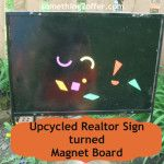 Upcycled Realtor Sign turned Magnet Board