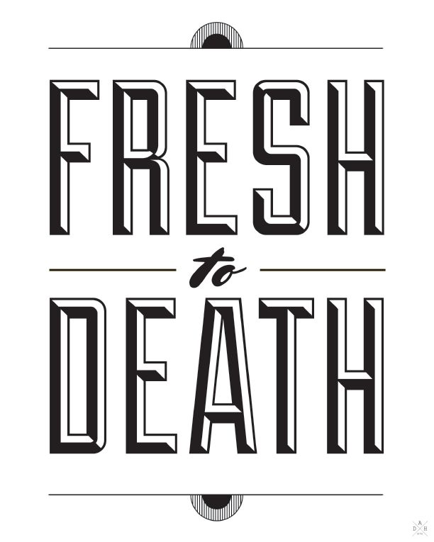 Fresh To Death.png 612...
