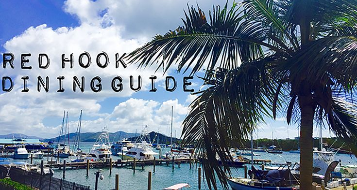 A local guide for the Red Hook area of St. Thomas and info on restaurants. Discover the many cuisines and restaurants offered in Red Hook, St. Thomas.