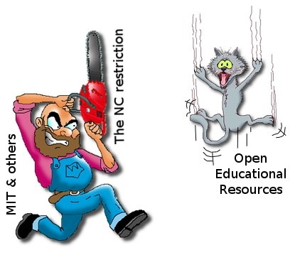 How MIT and other initiatives are using the chainsaw of indiscriminate NC restrictions to murder #OER #FALSE_OER