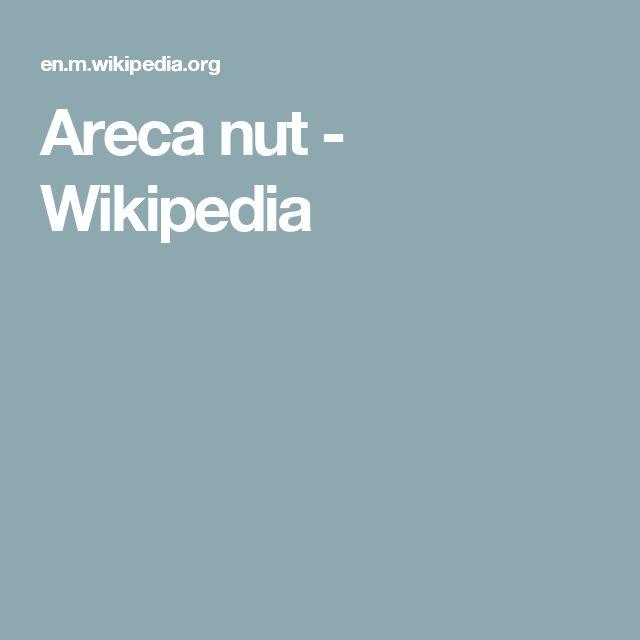 Areca nut - Wikipedia