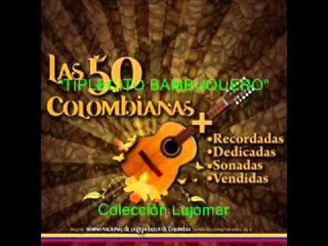 Garzón y Collazos - Tiplecito bambuquero - Colección Lujomar.wmv