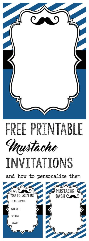 Mustache Party: Print these mustache themed invitations for your baby shower or birthday party. Learn how to personalize them yourself using picmonkey.com.