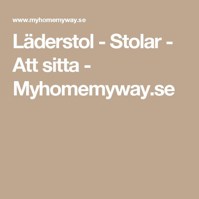 Läderstol Stolar Att sitta Myhomemyway se Blidö inspiration Pinterest Stolar och