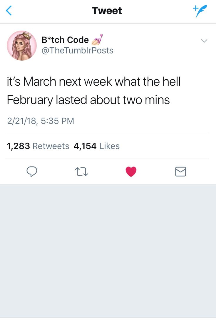 January was like 2 years but February was like 2 minutes
